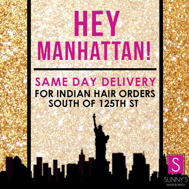 Announcing Same Day Delivery on Indian Hair in NYC