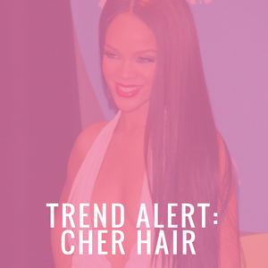 Trend Alert:  How to get Cher Hair with Hair Extensions