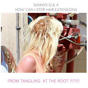 How Can I Stop Strand by Strand Hair Extensions from Tangling at the Root?