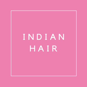 What if I don't like my Indian Hair?