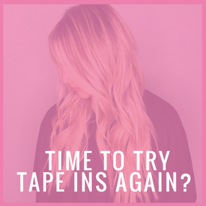 Is it Time to Give Bohyme Tape In Hair Extensions a Second Chance?