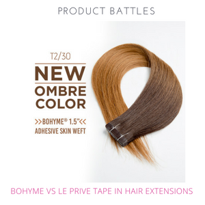 Bohyme Tape In Hair Extensions vs. Le Prive Tape Extensions:  Product Battles