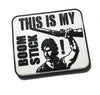 THIS IS MY BOOMSTICK ARMY OF DARKNESS BRUCE CAMPBELL PVC PATCH