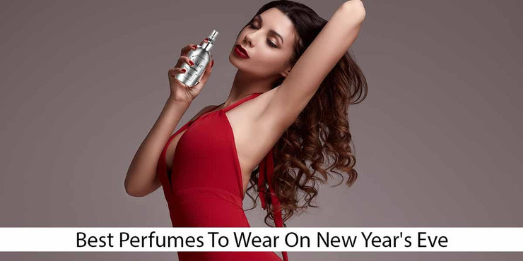 Best Perfumes To Wear On New Year's Eve