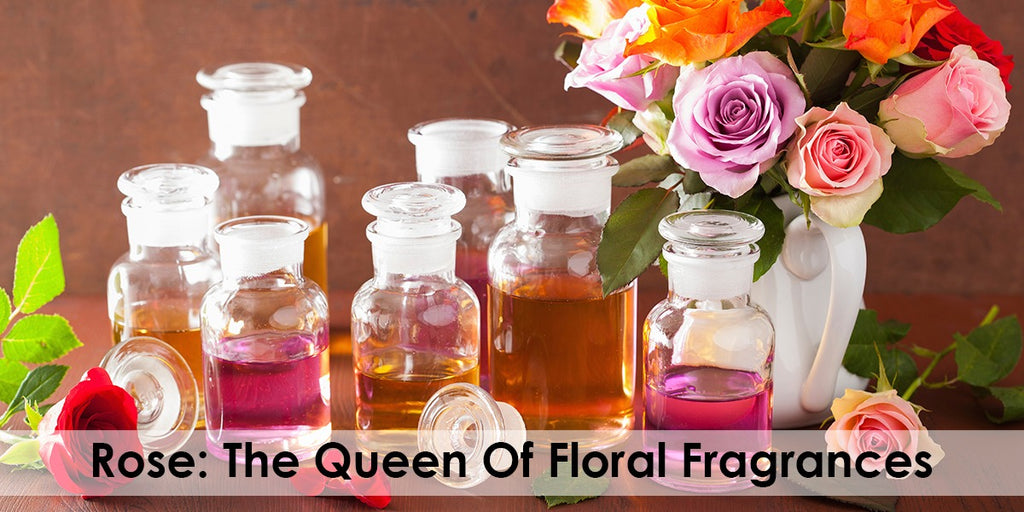 Rose: The Queen Of Floral Fragrances