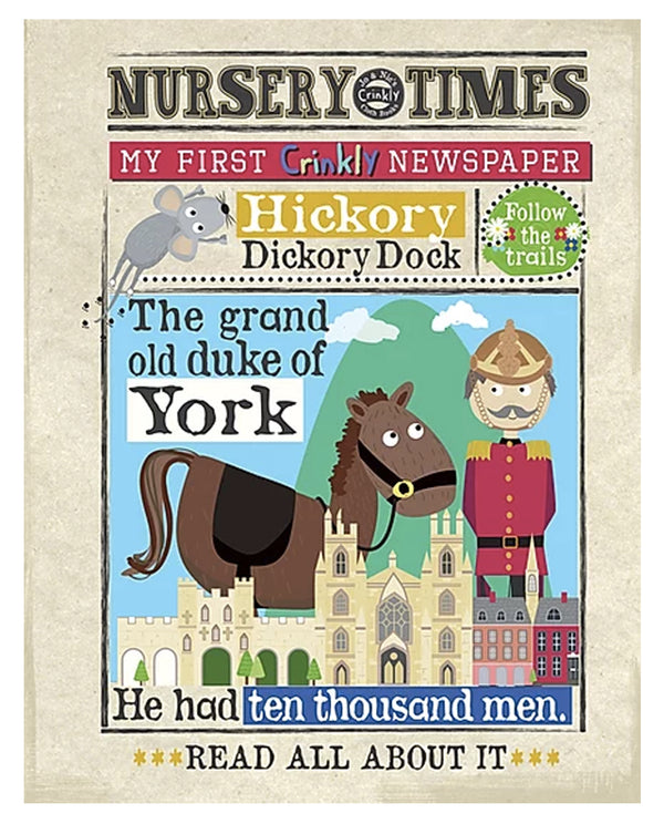 Grand Old Duke of York - Nursery Times Crinkly Newspaper