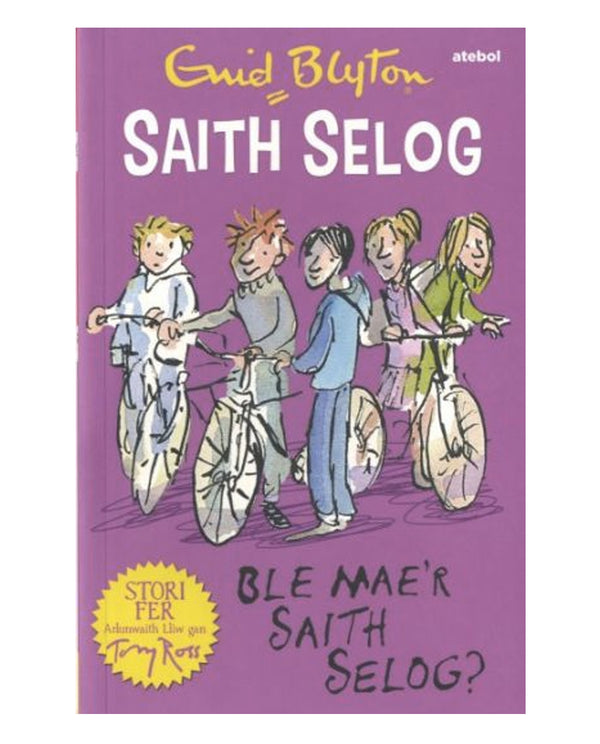 Saith Selog: Ble Mae'r Saith Selog - Welsh edition of Where Are The Secret Seven