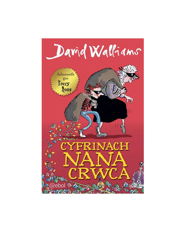 Cyfrinach Nana Crwca - Welsh edition of Gangsta Granny