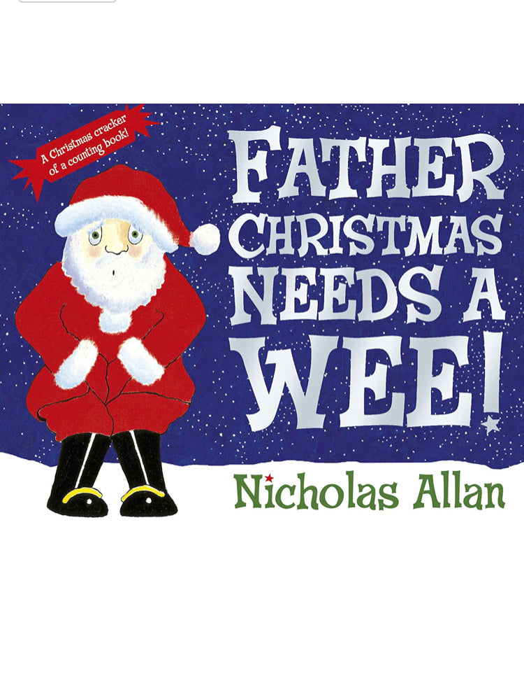 Father Christmas Needs A Wee - Book