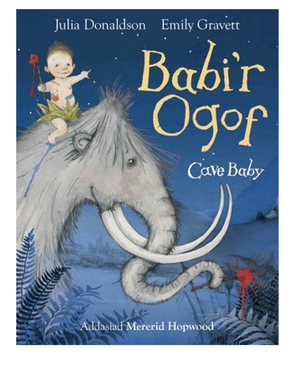 Babi'r Ogo - Billingual Edition of Cave Baby