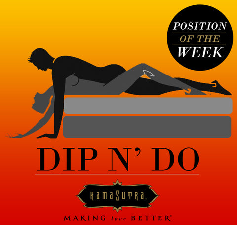 Position of the Week, The Dip N' Do