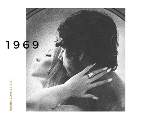 MAKING LOVE BETTER SINCE 1969