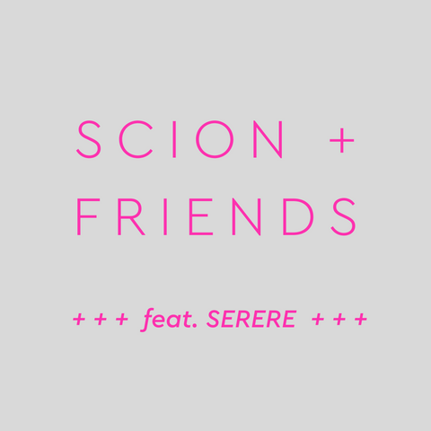 Scion + Friends Box feat. Serere