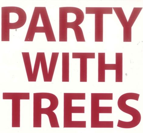 Party With Trees Decal