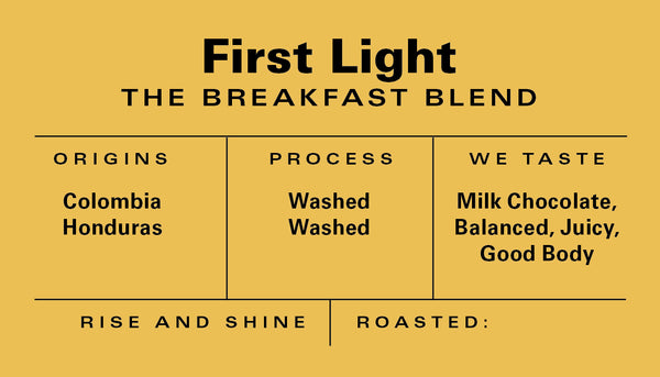 First Light Breakfast Blend