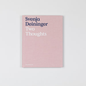Svenja Deininger: Two Thoughts