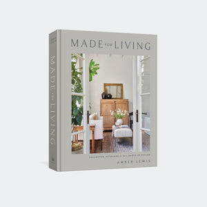 Made for Living By Amber Lewis -  – Shoppe Amber Interiors