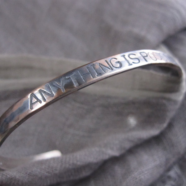 WDTS Sheffield Silver - Hand Hammered Cuff - ANYTHING IS POSSIBLE - Mixed Finish