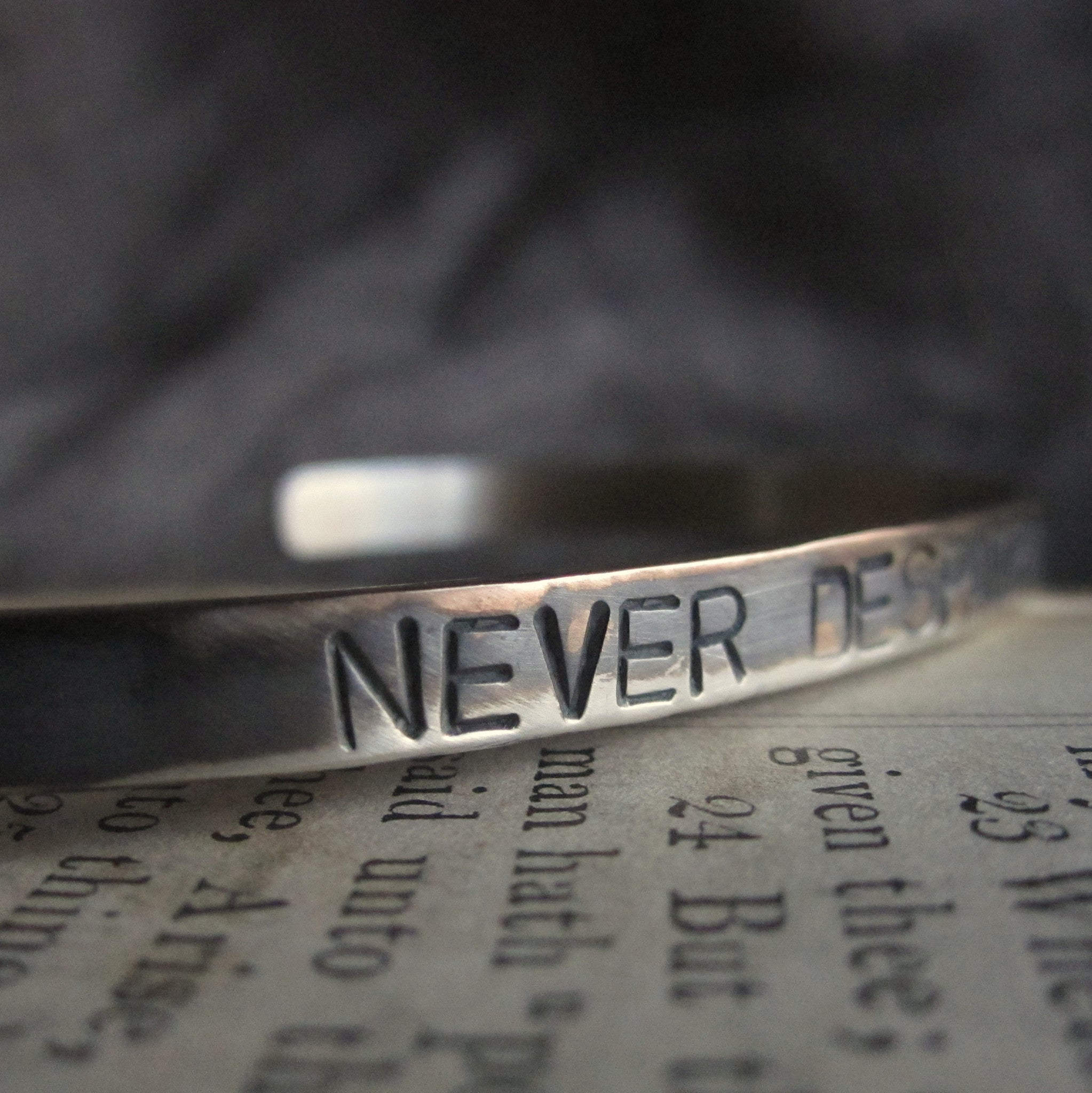 WDTS Sheffield Silver - Hand Hammered Bracelet - NEVER DESPAIR - Mixed Finish