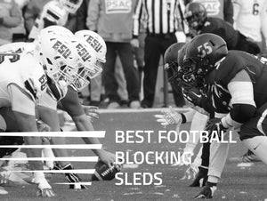 Best Football Blocking Sleds for This Upcoming Season