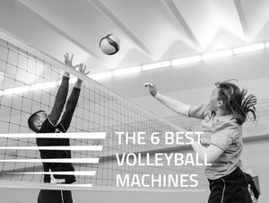 Top 6 Best Volleyball Machines of 2021