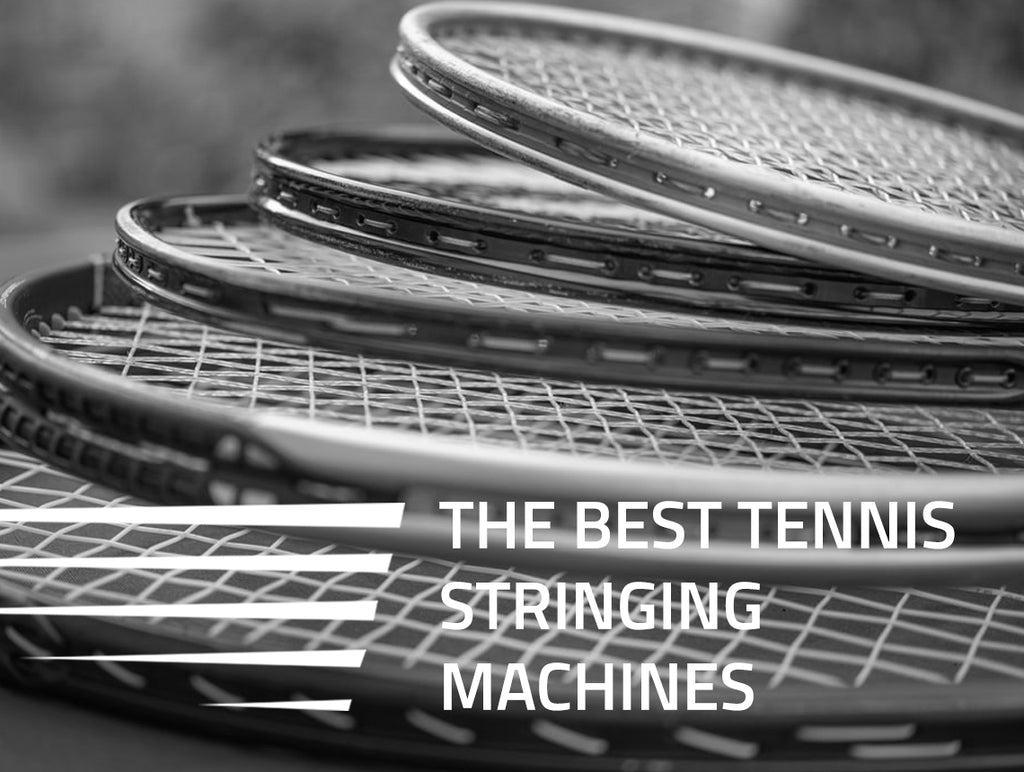 Best Tennis Stringing Machines