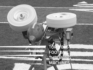 Top 5 Best Football Throwing Machines + Buyer's Guide