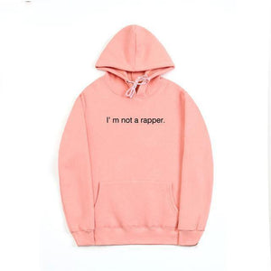 Fashion Men Hoodies Sweatshirts groot Cotton streetwear I'm Not a Rapper Hoodiesgeekbuyigdresslliy-dresslliy