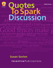 Quotes to Spark Discussion