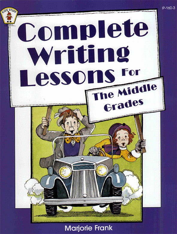 Complete Writing Lessons Middle Grades
