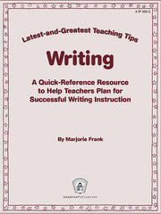 Writing: Latest-and-Greatest Teaching Tips