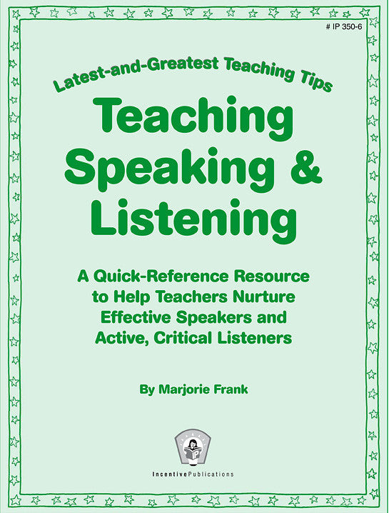 Teaching Speaking & Listening: Latest-and-Greatest Teaching Tips