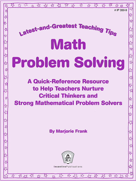 Math Problem Solving: Latest-and-Greatest Teaching Tips