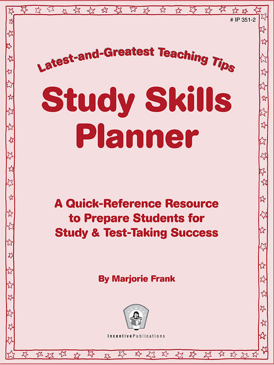 Study Skills Planner: Latest-and-Greatest Teaching Tips