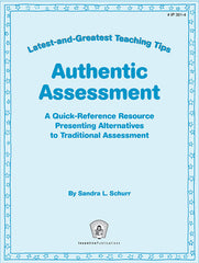 Authentic Assessment: Latest-and-Greatest Teaching Tips