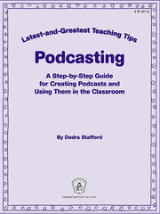 Podcasting: Latest-and-Greatest Teaching Tips