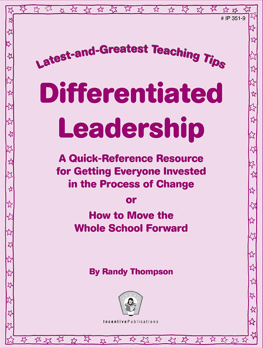 Differentiated Leadership: Latest & Greatest Teaching Tips