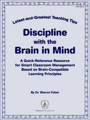 Discipline with the Brain in Mind: Latest-and-Greatest Teaching Tips