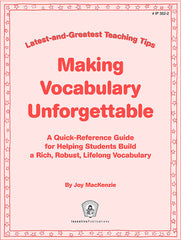 Making Vocabulary Unforgettable: Latest-and-Greatest Teaching Tips