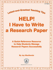 HELP! I Have to Write a Research Paper: Latest-and-Greatest Teaching Tips