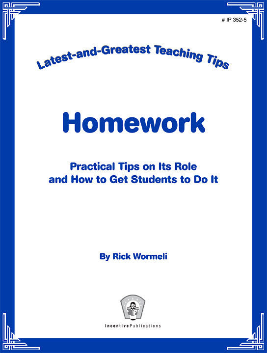 Homework: Latest-and-Greatest Teaching Tips