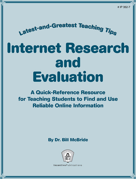 Internet Research and Evaluation: Latest-and-Greatest Teaching Tips