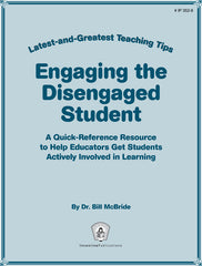 Engaging the Disengaged Student: Latest-and-Greatest Teaching Tips