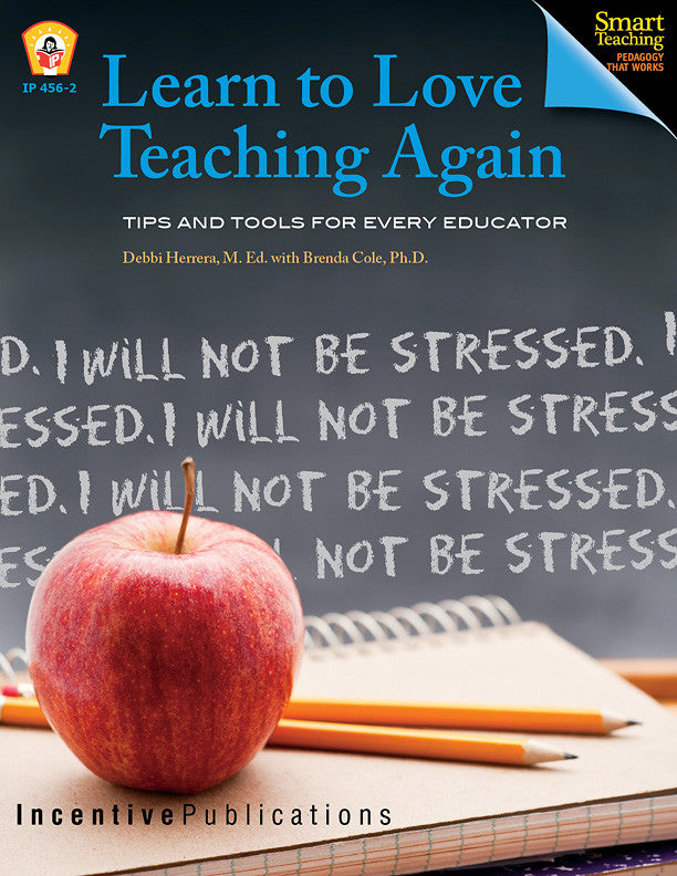 Learn to Love Teaching Again