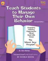 Teach Students to Manage Their Own Behavior: Engaging Literacy Experiences About Real-Life Issues: The School Dayz Program