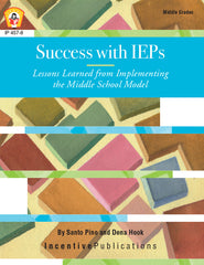 Success With IEPs: Lessons Learned from Implementing the Middle School Model