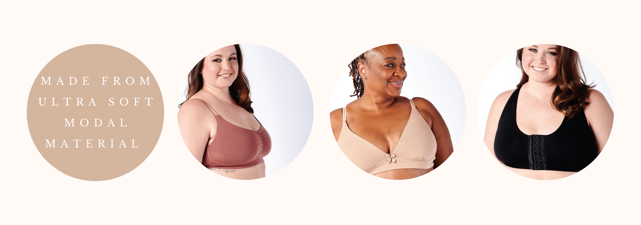 """""""made from ultra soft modal material"""" and three images of women in AnaOno bras"""