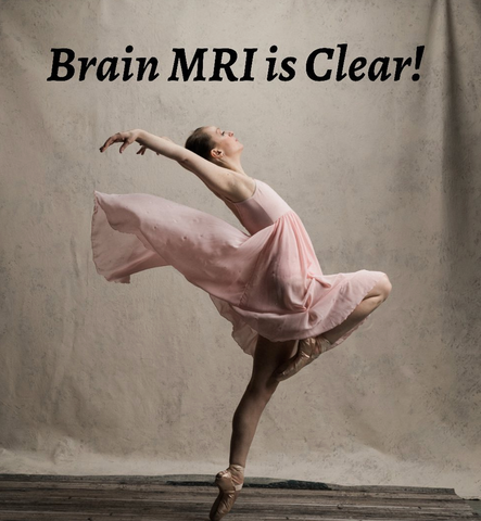 Bald Ballering in a dance pose text Brain MRI is Clear