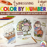 Thanksgiving Color by Number Two-Digit Addition and Subtraction to 100