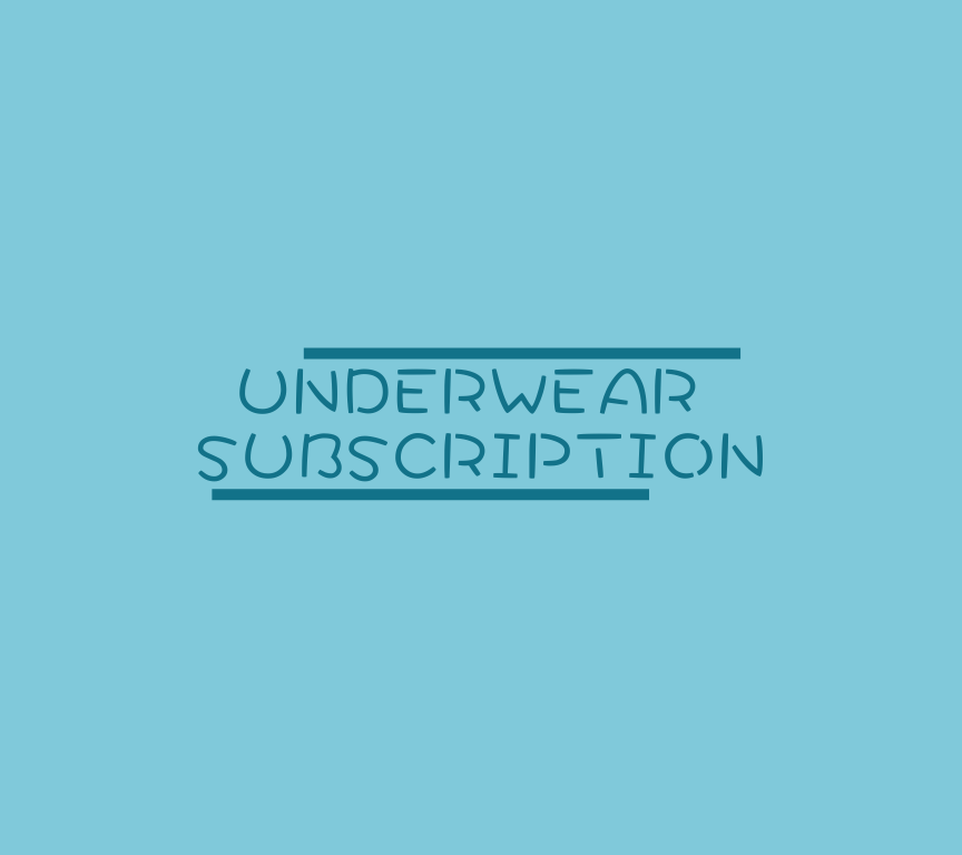 Underwear Subscription